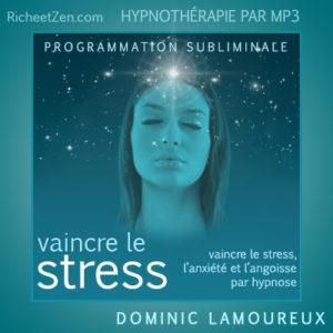 Le Signe-signal : Vaincre le stress, l'anxiété et l'angoisse par Hypnose