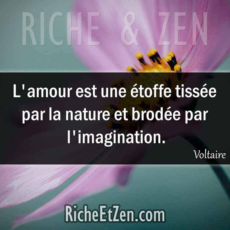 L'amour est une étoffe tissée par la nature et brodée par l'imagination. - Voltaire - des citations d'amour - les citations d'amour - citation sur l'amour - citations amour - citations sur l'amour - citations d'amour - citations d amour - citations sur l amour