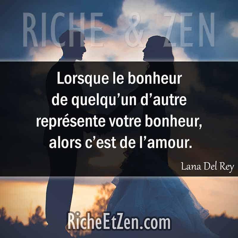 Lorsque le bonheur de quelqu'un d'autre représente votre bonheur, alors c'est de l'amour. - Lana Del Rey - des citations d'amour - citation sur l'amour - les citations d'amour - citations amour - citations sur l'amour - citations d'amour - citations d amour - citations sur l amour